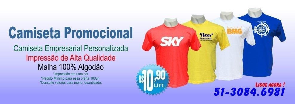 Camisetas Personalizadas Porto Alegre Fone: 51-3084.6981 - 51-8341.8247